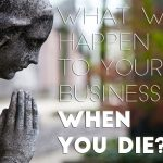 What Will Happen to Your Business?