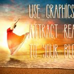 Use Images to Attract More Readers